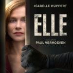 『エル ELLE』ネタバレ感想と解説 新しい女性像を描いた問題作!