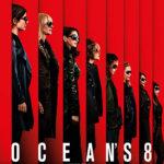 『オーシャンズ8』ネタバレあらすじ解説と評価 オール女性キャストのドリームチーム!